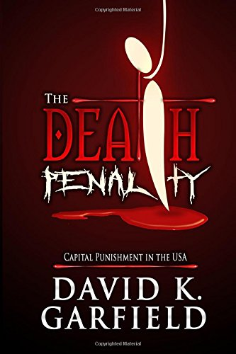 9781511593403: The Death Penalty: Capital Punishment in the USA