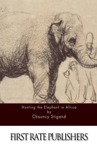 9781511593502: Hunting the Elephant in Africa