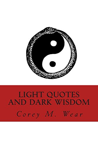 9781511593656: Light Quotes and Dark Wisdom