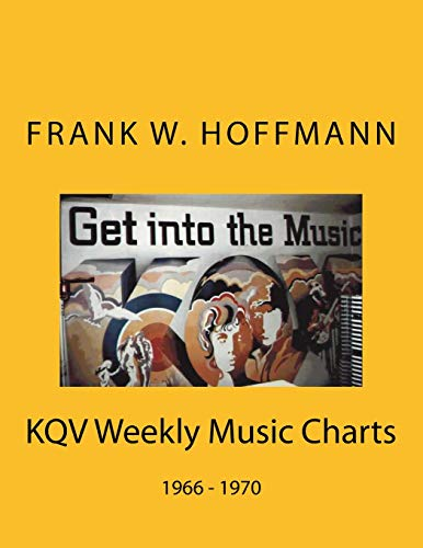 9781511594479: KQV Weekly Music Charts: 1966 - 1970