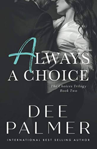 9781511594578: Always A Choice (The Choices Trilogy) (Volume 2)