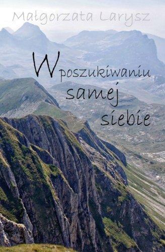 9781511595230: W poszukiwaniu samej siebie (Polish Edition)