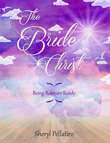 9781511595865: The Bride of Christ: Being Rapture Ready