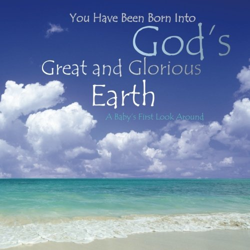 9781511596015: God's Great and Glorious Earth: Baby Book for Boys