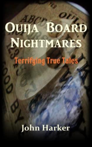9781511596411: Ouija Board Nightmares: Terrifying True Tales