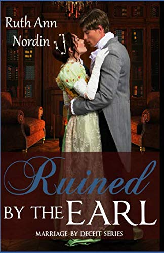9781511596503: Ruined by the Earl (Marriage by Deceit) (Volume 3)
