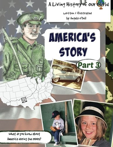 9781511596589: America's Story, Part 3: A Living History of Our World