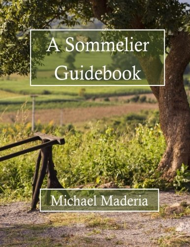 9781511596640: A Sommelier Guidebook: Full Color Edition