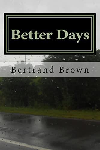 Better Days: Brown, Bertrand