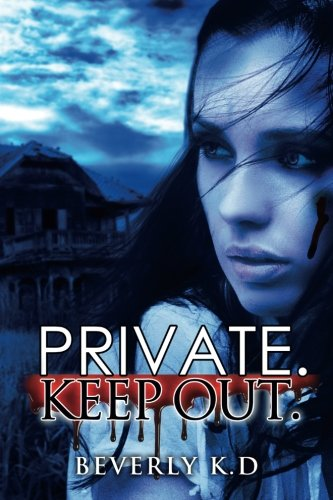 9781511596763: Private Keep Out.: Dead of night duology