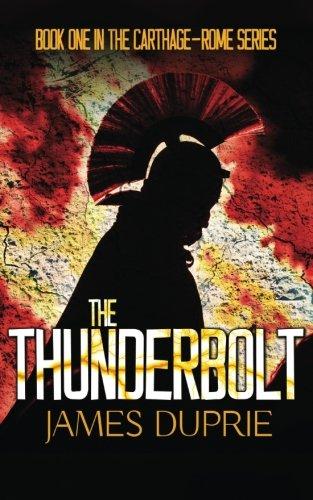9781511597036: The Thunderbolt (Carthage-Rome Series) (Volume 1)