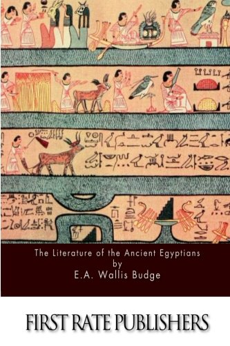 9781511598620: The Literature of the Ancient Egyptians