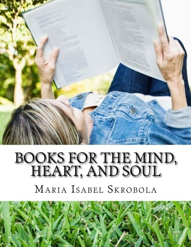 9781511600927: Books for the Mind, Heart, and Soul