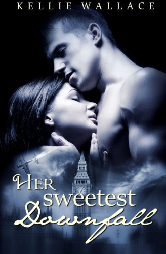 9781511601405: Her Sweetest Downfall