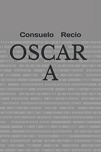 9781511601450: Oscar A (Spanish Edition)