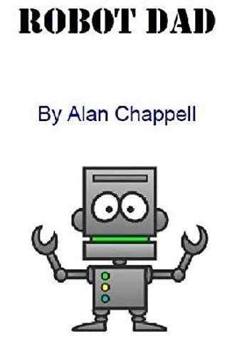 9781511601832: Robot Dad: Robot Dad