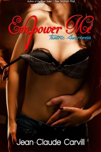 Empower Me # 2: Tantric Awareness (Paperback): Jean-Claude Carvill