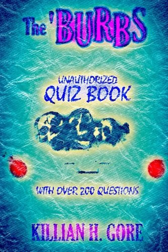 9781511602686: The 'Burbs Unauthorized Quiz Book