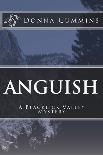 9781511603911: Anguish: A Blacklick Valley Mystery (The Blacklick Valley Mystery Series) (Volume 3)