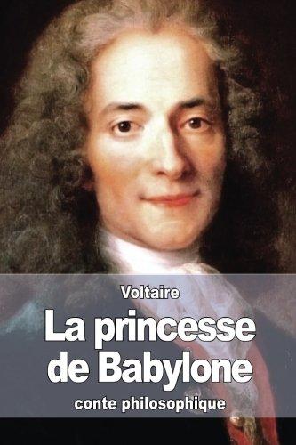 9781511605014: La princesse de Babylone (French Edition)