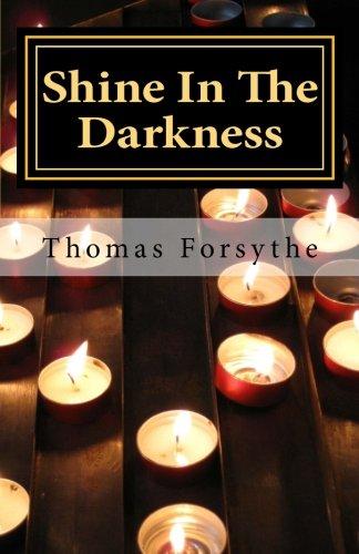 9781511605045: Shine In The Darkness: A Motivational Memoir