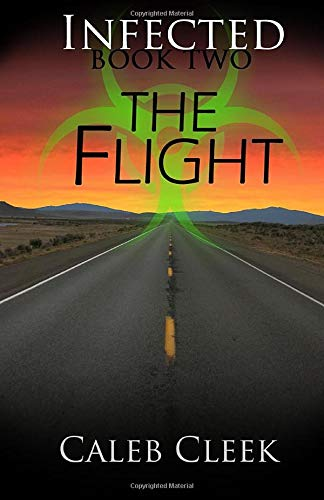 9781511605458: The Flight (Infected) (Volume 2)