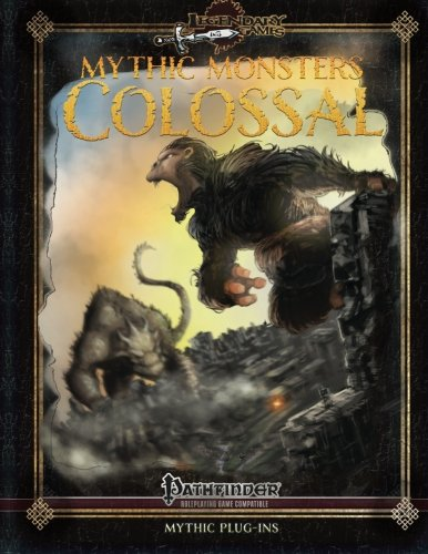 9781511606905: Mythic Monsters: Colossal (Volume 27)
