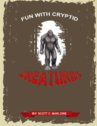 9781511607704: Fun with Cryptid Creatures
