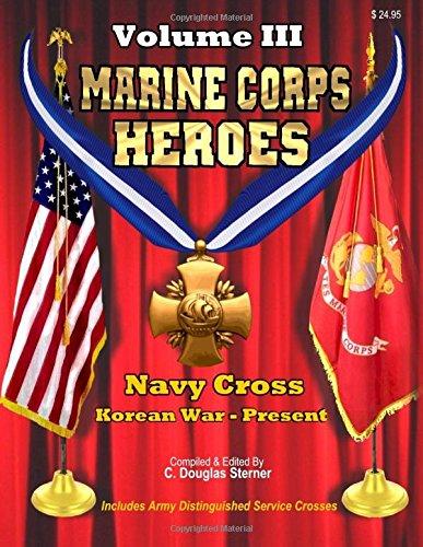 9781511610209: Marine Corps Heroes: Navy Cross (Korean War - Present) (Volume 3)