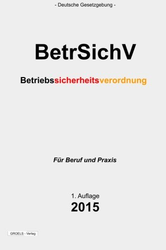 9781511612043: BetrSichV: Betriebssicherheitsverordnung
