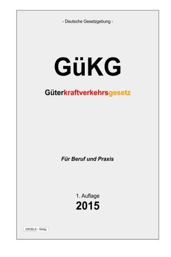 9781511612104: GüKG: Güterkraftverkehrsgesetz