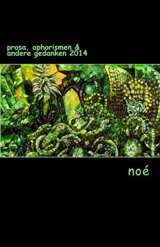 9781511612166: Prosa, Aphorismen & andere Gedanken 2014