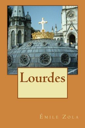 9781511612364: Lourdes (Les trois villes) (Volume 1) (French Edition)