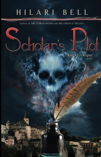 9781511614948: Scholar's Plot (Knight and Rogue) (Volume 5)