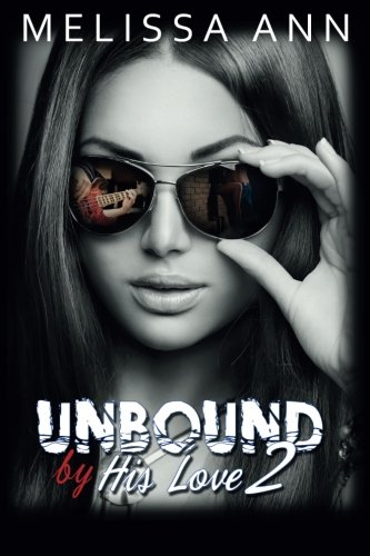 9781511615006: Unbound by His Love 2 (Volume 2)