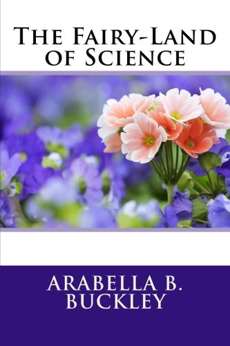 9781511615518: The Fairy-Land of Science