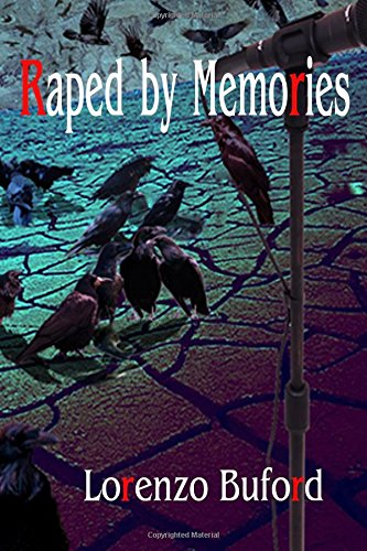 9781511615853: Raped By Memories (Eye of the Machine) (Volume 3)
