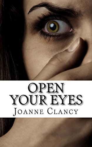 9781511617512: Open Your Eyes: A gripping, pulse-pounding crime thriller.: Volume 1 (The Missing)