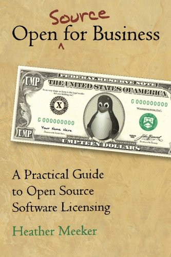 9781511617772: Open (Source) for Business: A Practical Guide to Open Source Software Licensing