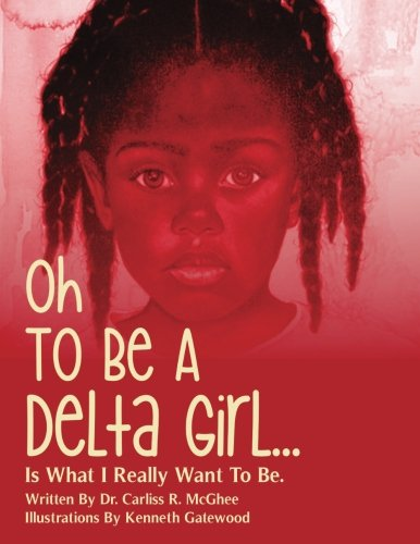 9781511617864: Oh To Be A Delta Girl
