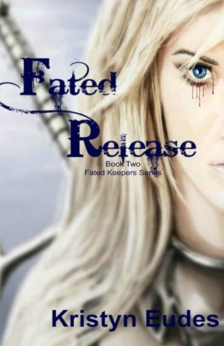9781511618175: Fated Release (Fated Keepers Series) (Volume 2)
