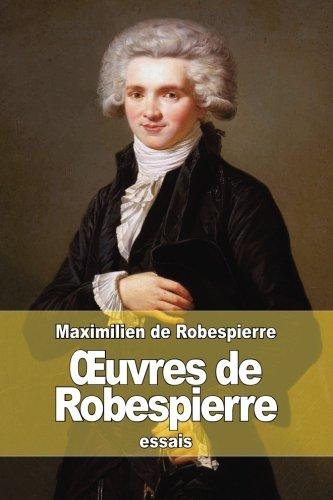 9781511618199: OEuvres de Robespierre