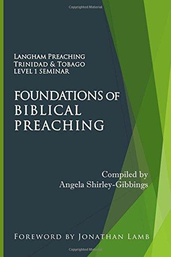 9781511618335: Foundations of Biblical Preaching: Langham Preaching Trinidad & Tobago Level 1 Seminar