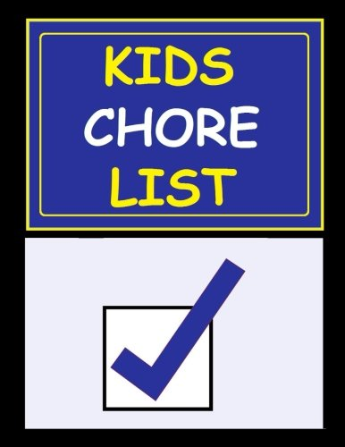 9781511619332: Kids Chore List: Organize with 52 Weeks of Kids Chore List