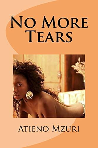 9781511619479: No More Tears