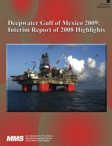 9781511620505: Deepwater Gulf of Mexico 2009: Interim Report of 2008 Highlights