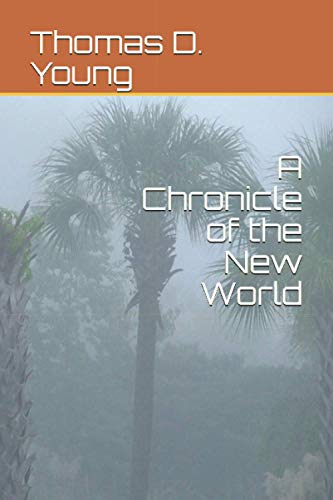 9781511620628: Chronicle of the New World