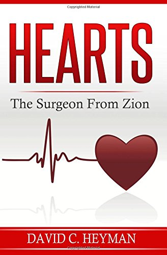 9781511620772: Hearts: The Surgeon from Zion