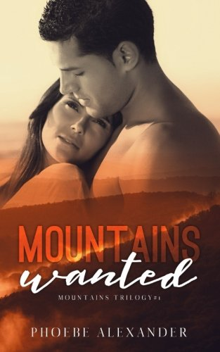 9781511620802: Mountains Wanted (Mountains Trilogy) (Volume 1)