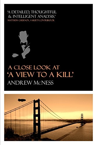 9781511620970: A Close Look at 'A View to a Kill'